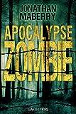 Telecharger Livres Apocalypse Zombie (PDF,EPUB,MOBI) gratuits en Francaise