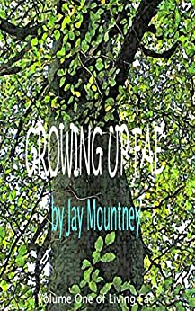 Growing Up Fae (Living Fae Book 1) by [Mountney, Jay]