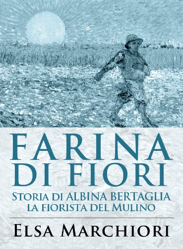 Farina di fiori (Memoria Veneta Vol. 7) (Italian Edition) eBook ...