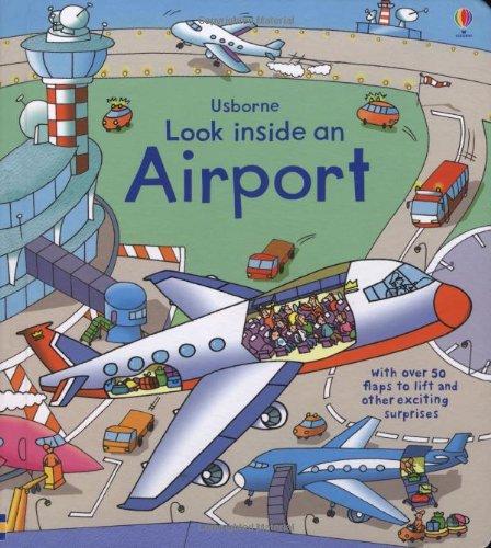Look Inside an Airport (Look Inside Board Books) por Rob Lloyd Jones