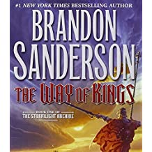 The Way of Kings (Stormlight Archive, The) by Brandon Sanderson (2010-08-31)