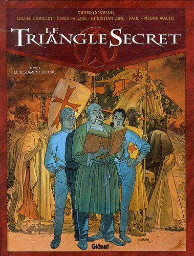 Le Triangle Secret, Tome 1 : Le testament du fou
