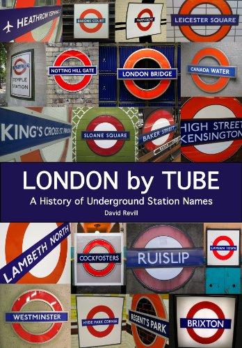 London by Tube: A History of Underground Station Names (English Edition)