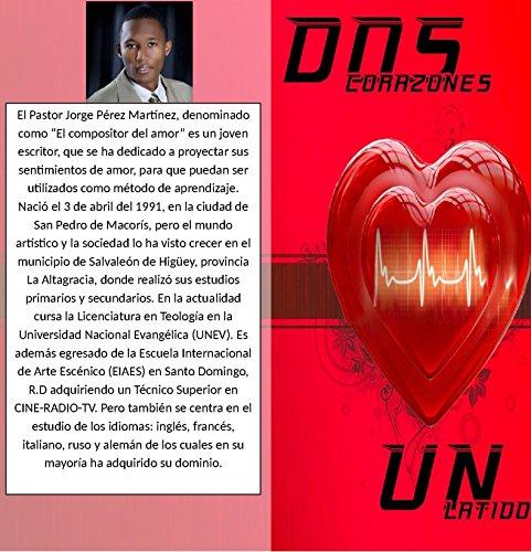 Dos corazones y un latido: De Dios mana el amor por Jorge Perez Martinez