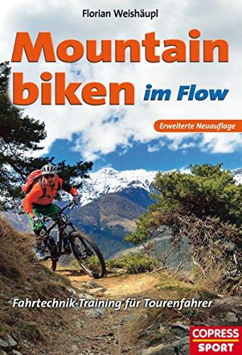 Mountainbiken im Flow: Fahrtechnik-Training für Tourenfahrer -