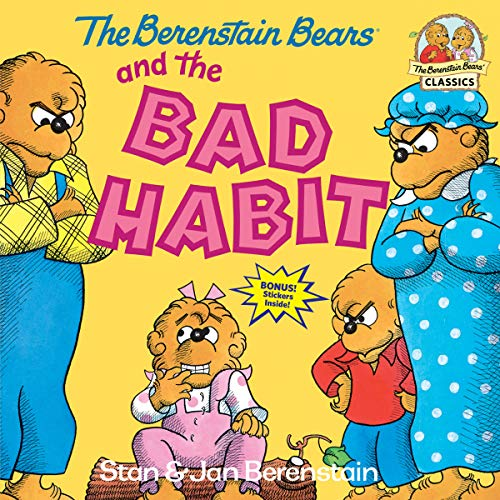 Berenstain Bears And The Bad Habi (First Time Books)