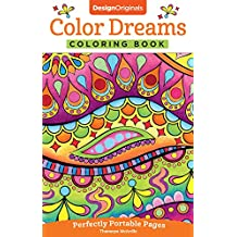 Color Dreams Coloring Book: Perfectly Portable Pages (On-The-Go! Coloring Book)