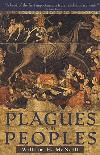 Plagues and Peoples por William McNeill