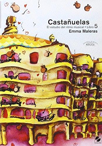 Castañuelas. El estudio del ritmo musical. Vol. V: Castañuelas. Vol. V: El estudio del ritmo musical.: 5