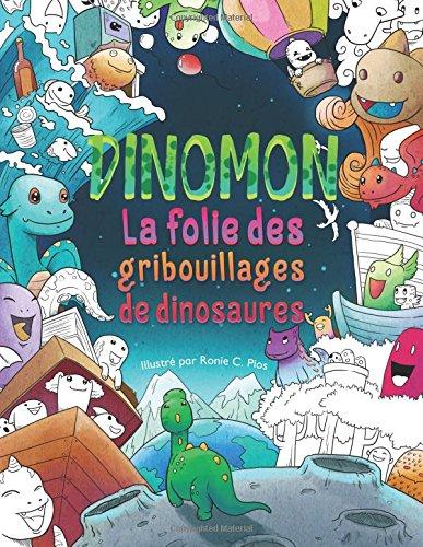 Dinomon — La folie des gribouillages de dinosaures : Coloriages Adultes: Inspiration et relaxation
