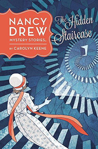 The Hidden Staircase (Nancy Drew Mystery Stories 2)