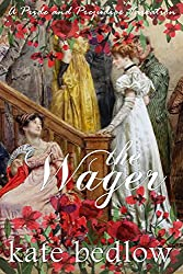 The Wager: A Pride and Prejudice Variation (Accomplished Ladies Book 1) (English Edition)