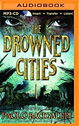 The Drowned Cities by Paolo Bacigalupi (2015-09-01)