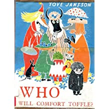 Who Will Comfort Toffle?