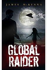 Global Raider Kindle Edition