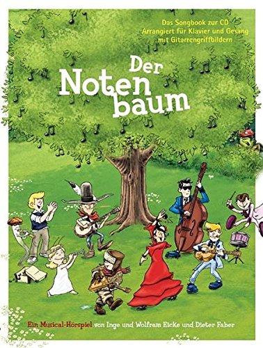 Der Notenbaum - Ein Hörspiel für Kinder: Buch für Klavier, Gesang, Gitarre