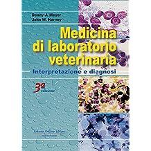 Medicina di laboratorio veterinaria: interpretazione e diagnosi