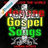 God So Love the World: Reggae Gospel Songs