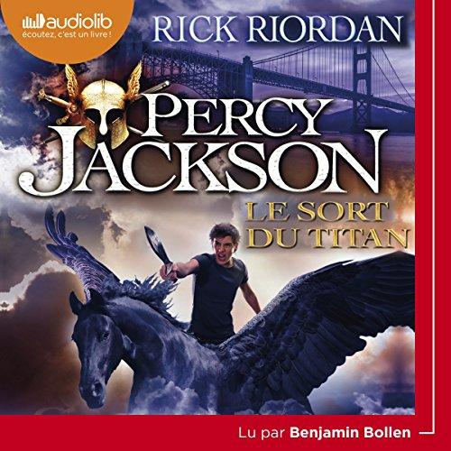 Le sort du titan: Percy Jackson 3 par Rick Riordan