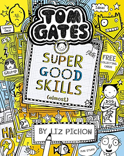 Tom Gates: Super Good Skills (Almost...) por Liz Pichon