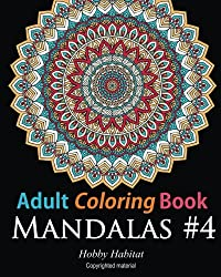 Adult Coloring Book - Mandalas #4: Coloring Book for Adults Featuring 50 High Definition Mandala Designs