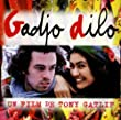 Gadjo Dilo: UN FILM DE TONY GATLIF