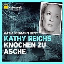 Knochen zu Asche (ADAC Motorwelt Hörbuch-Edition)