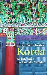 Korea  - Zu Fuß durch das Land der Wunder