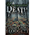 Unrequited Death (#6): A Dark Dystopian Paranormal Romance (The Death Series) (English Edition)