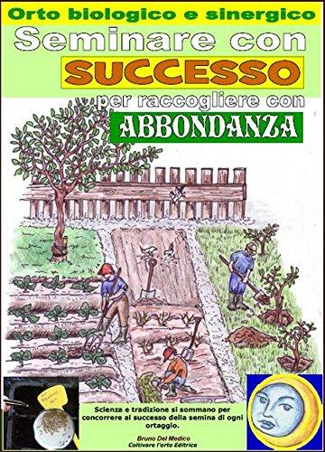 seminare-con-successo-per-raccogliere-con-abbondanza-orto-biologico-e-sinergico-calcolo-dei-giorni-m