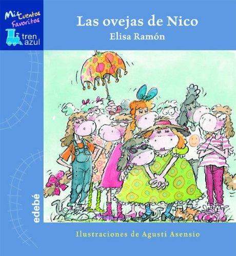 Las Ovejas de Nico (TREN AZUL: MIS CUENTOS FAVORITOS) por Elisa Ramon