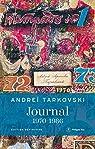 Journal, 1970-1986 par Tarkovski