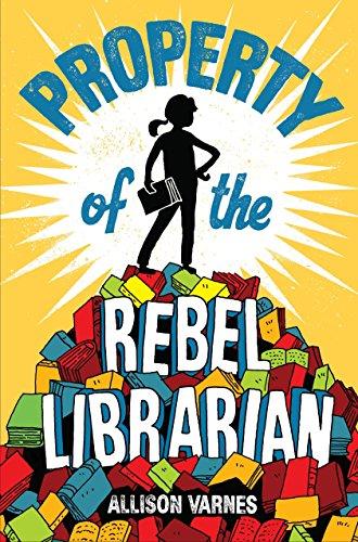 Property of the Rebel Librarian por Allison Varnes