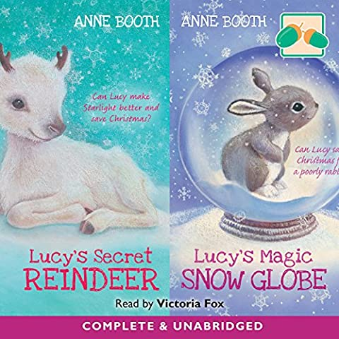 Lucy's Secret Reindeer & Lucy's Magic Snow Globe