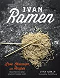 Image de Ivan Ramen: Love, Obsession, and Recipes from Tokyo's Most Unlikely Noodle Joint