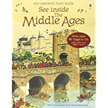 The Middle Ages (See Inside) (Usborne See Inside) by Rob Lloyd Jones (2009-05-29)