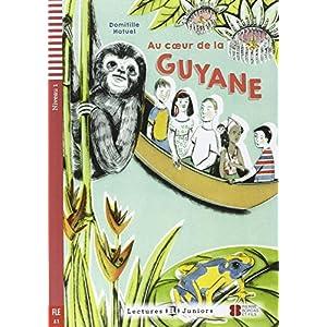 Au coeur de la Guyane. Con espansione online