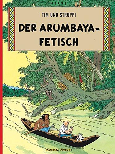 Tim und Struppi : Der Arumbaya-Fetisch par Hergé