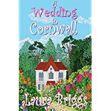 A Wedding in Cornwall: A perfect feel good romance