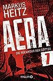 AERA 7 - Die Rückkehr der Götter: Tödliches Vergnügen von Markus Heitz