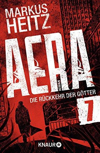 Buchseite und Rezensionen zu 'AERA 7 - Die Rückkehr der Götter: Tödliches Vergnügen' von Markus Heitz
