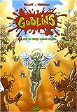 Goblin's, Tome 3 : Sur la terre comme au ciel