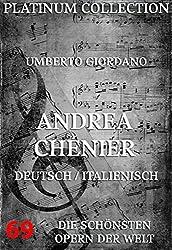 Andrea Chénier: Die  Opern der Welt