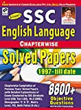 SSC English Language Chapterwise Solved Papers 8800+ Objective Questions - English - 1613 (Old Edition)