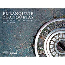 El banquete de las banquetas/ The Sidewalks Feast: Un Banquet De Trottoirs