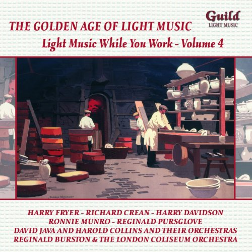 the-golden-age-of-light-music-light-music-while-you-work-vol-4