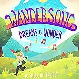 Wandersong: Dreams & Wonder