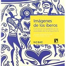 Imágenes de los iberos: Comunicar sin palabras en las sociedades de la antigua Iberia (Divulgación)