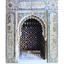 Arte y culturas de al-Andalus: el poder de la Alhambra