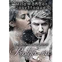 Proteja-me: O que acontece depois do 'Felizes para Sempre'? (Portuguese Edition)